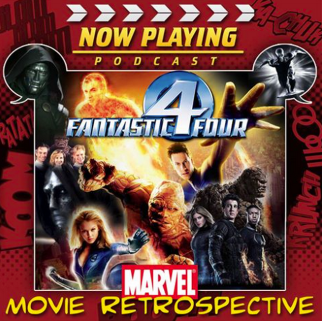 "Cover art to Now Playing Podcast's ""Fantastic Four"" retrospective series."