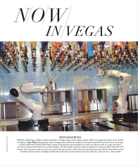 """NOW in Vegas feature """"Botler Service"""" highlights the Tipsy Robot bartenders at Planet Hollywood's Miracle Mile Shops. The article, written by Jason R. Latham, is featured in Modern Luxury's Vegas Magazine Fall 2017 issue"""